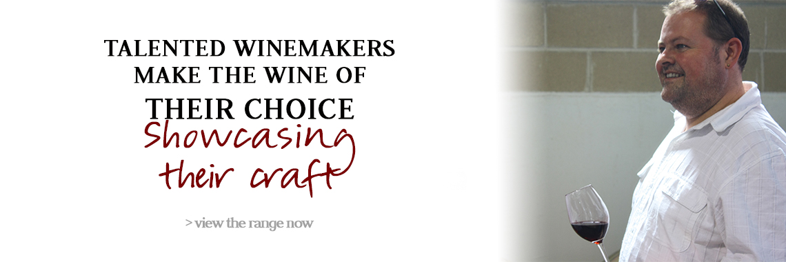 Talented winemakers make the wine of their choice